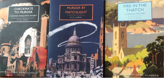 The image shows the covers of three books by E C R Lorac, all featuring paintings of buildings. The titles are: Checkmate to Murder, Murder by Matchlight and Fire in the Thatch.
